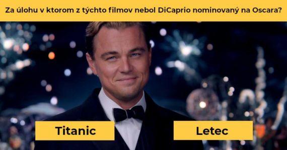 Kvíz, ktorý dokáže na 100 % zvládnuť len ozajstný fanúšik Leonarda DiCapria. Ste ním aj vy?