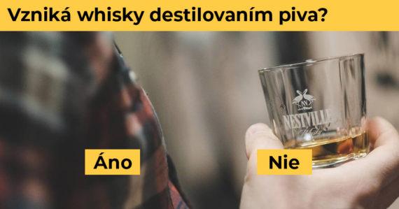 Čo všetko viete o legendárnom nápoji whisky? Tento kvíz spraví na 100 % len jej skutočný milovník