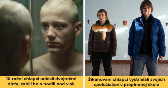 Deti a ich brutálne činy, ktoré šokovali svet. Najlepšie filmy o detských vrahoch podľa skutočných udalostí